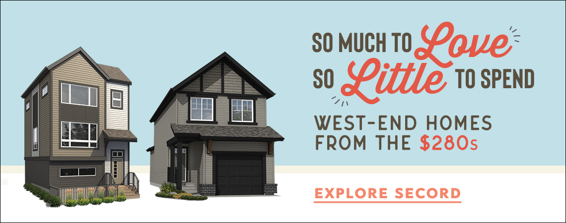 graphic w/ text: So much love, so little to spend. West-end homes from the $280s.
